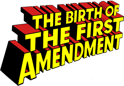 The Birth of the First Amendment