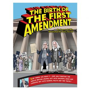 NOW AVAILABLE! Birth of the First Amendment - Paperback 2